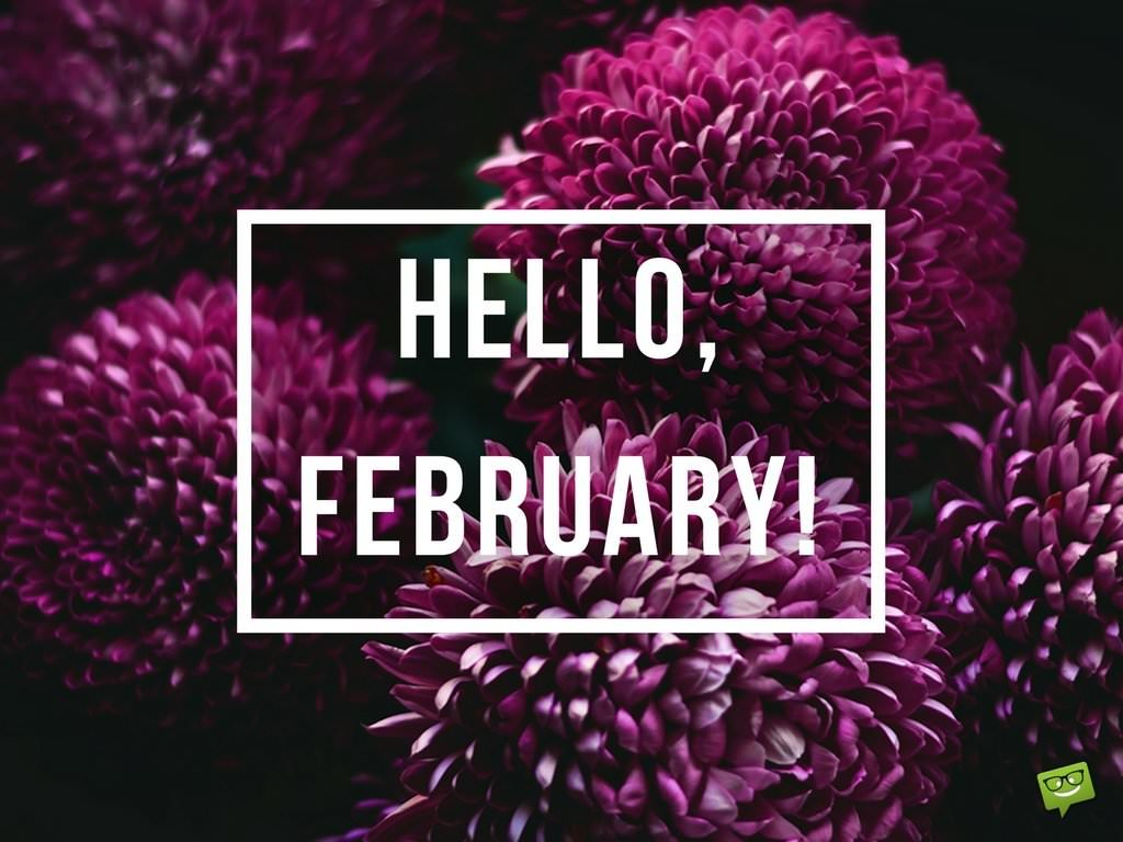 Hello February A Reminder Of Love