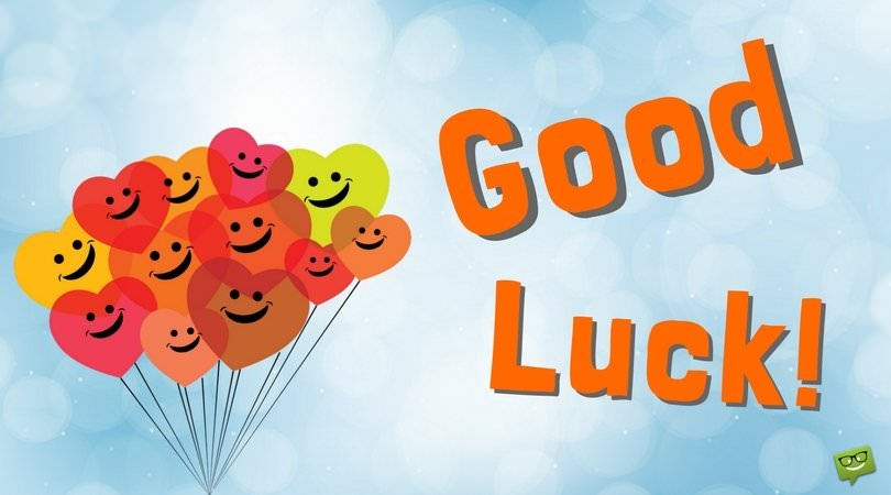 good luck quote - Good Luck Quotes