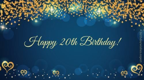20th Birthday Wishes Amp Quotes For Their Special Day