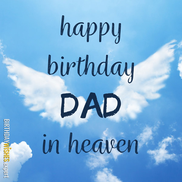 Happy Birthday, Dad, in Heaven