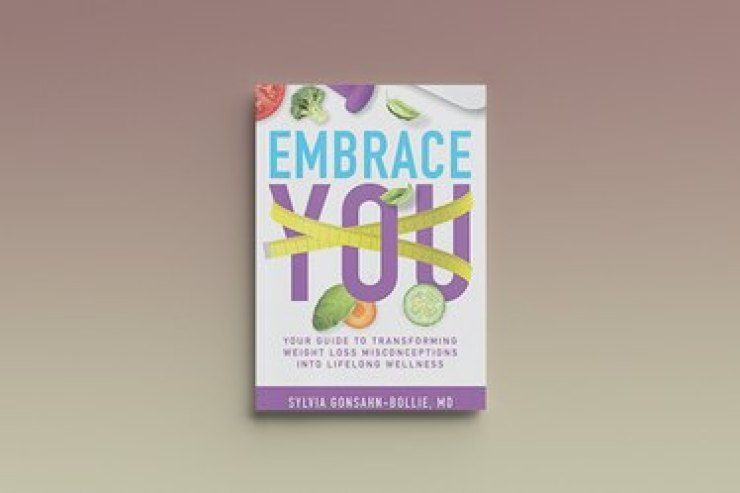 Embrace You: Your Guide to Converting Weight Loss Misconceptions into Lifelong Wellbeing by Sylvia Gonsahn-Bollie, against a gray background