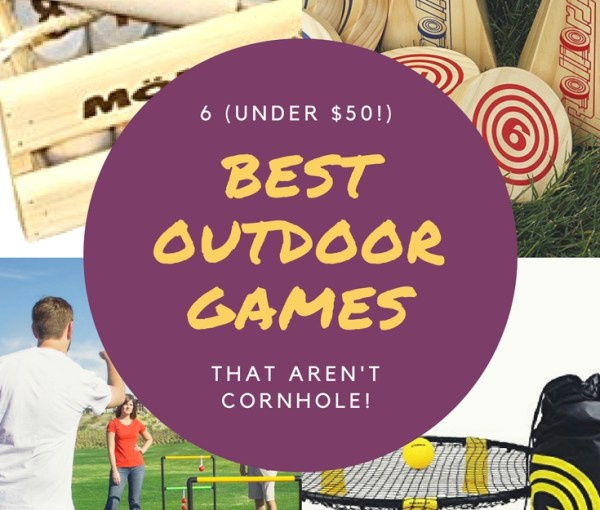 The 6 BEST Outdoor Games That Aren't Cornhole (under $50!)