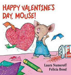 happy valentines day mouse by laura numeroff