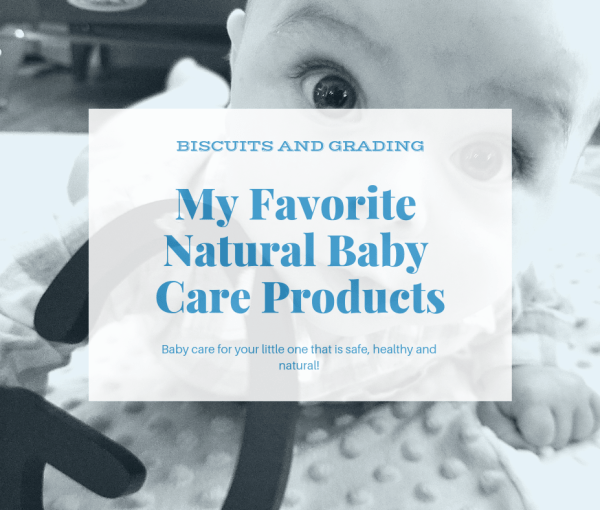 My Favorite Natural Baby Care Products