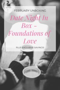 Date Night In Box Review February Foundations of Love #datenightin #datenightinbox #dni #datenightathome #datenightideas #dateideas #couplegoals