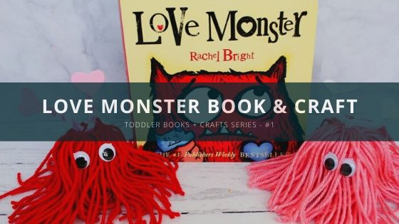 Love Monster Book + Craft (Toddler Books & Crafts Series)