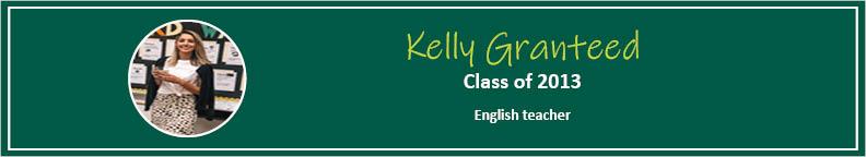 Kelly Granteed Tease - Alumni Spotlight