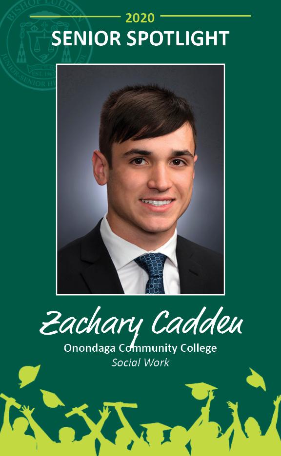 Zachary Cadden - Congratulations Graduates