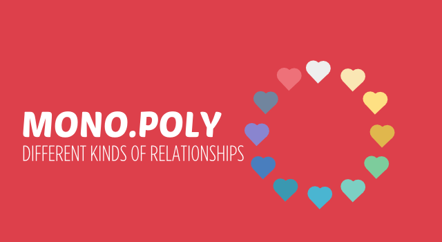 Mono Poly – Different kinds of relationships