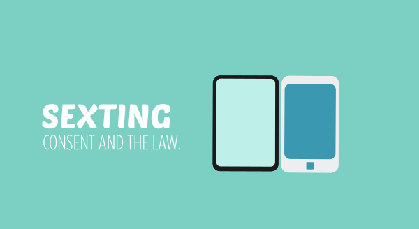 sexting consent and the law