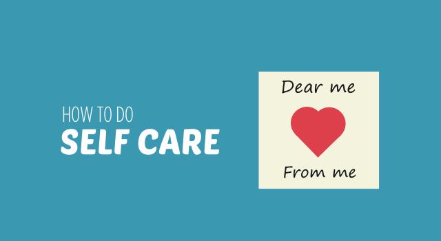 how to do self care