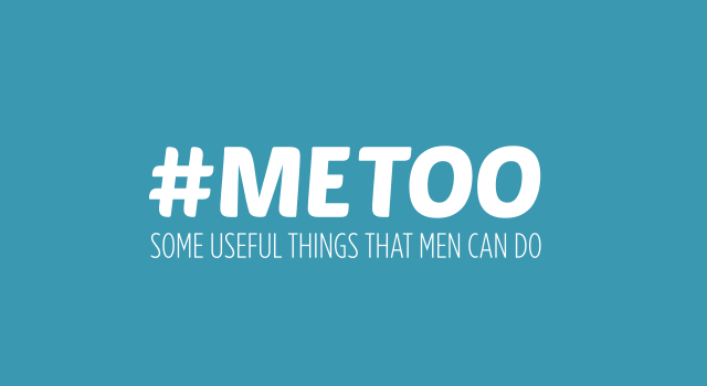 #METOO some useful things that men can do