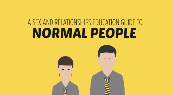 a sex and relationships guide to normal people