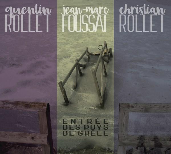 Quentin Rollet/Jean-Marc Foussat/Chistian Rollet - Entrée des puys de grêle (BIS-007-U/FR-CD-30))
