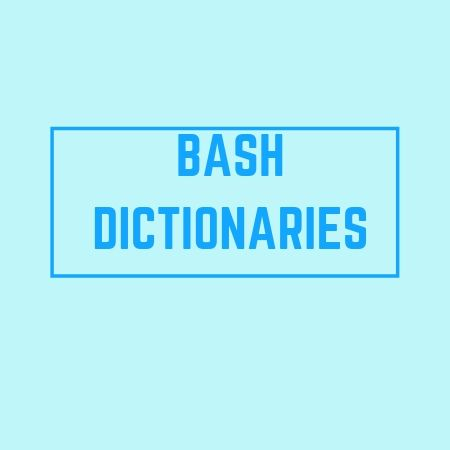 dictionaries in bash