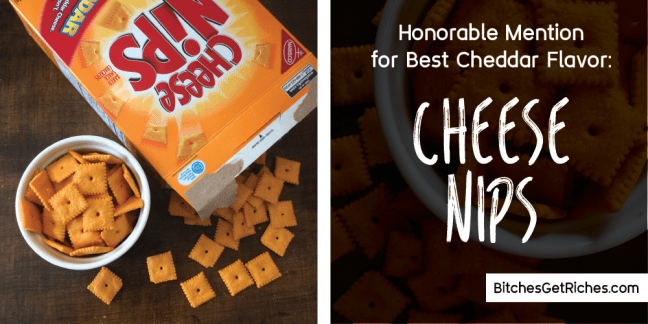 Honorable Mention for Best Cheddar Flavor: Cheese Nips