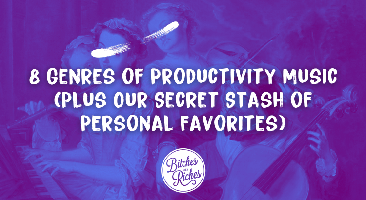 8 Genres of Productivity Music (Plus Our Secret Stash of Personal Favorites)
