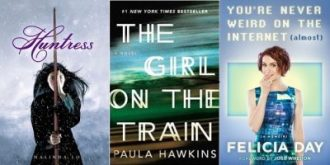 The cover images for the books The Huntress, The Girl on the Train, and You're Never Weird on the Internet
