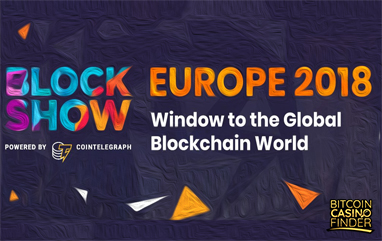 BlockShow Europe 2018 Welcomes New Faces & Innovations