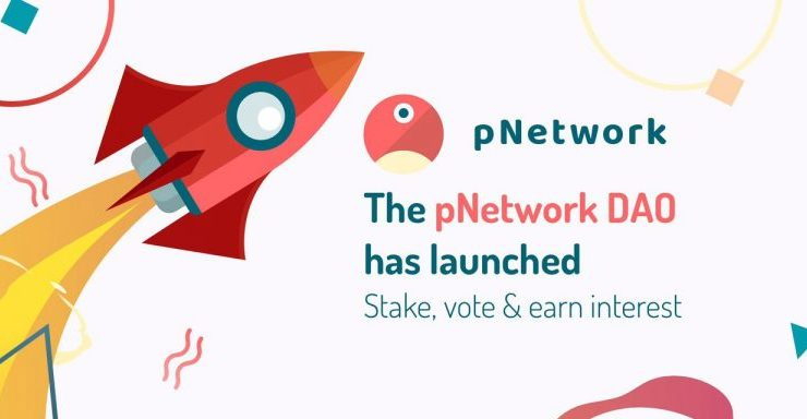 pTokens project launches pNetwork DAO with staking rewards of 42% APR interest 1