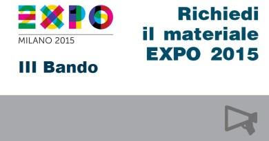 III Bando - richiedi materiale Expo2015
