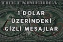 1 Dolar Üzerindeki Gizli Mesajlar