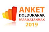 Anket Doldurarak Para Kazanma 2019