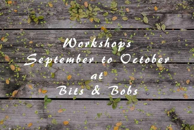 New Workshops for September to October