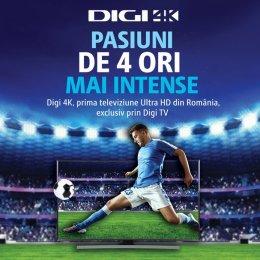 Abonaţii Digi TV Digital pot activa, de luni, extraopţiunea Digi 4K şi vor putea urmări gratuit meciuri din Bundesliga, La Liga şi UEFA Champions League