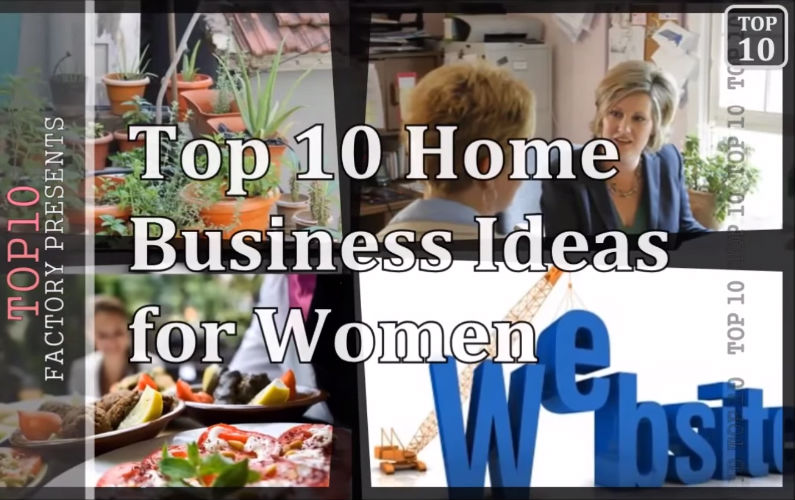 Home businesses ideas for women.