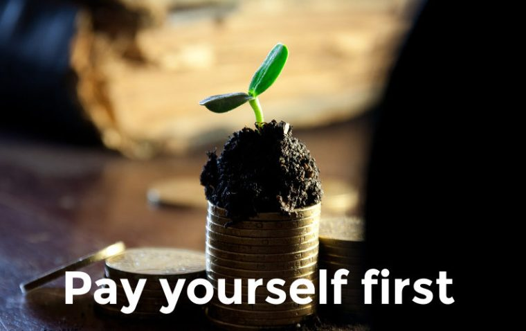 The Biggest Secret to Riches: Pay Yourself First