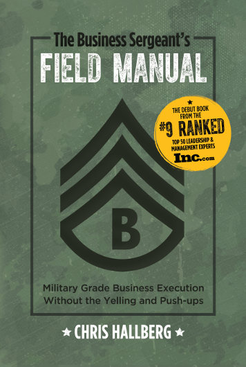 The Business Sergeant's Field Manual book