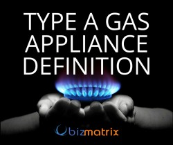 Type A Gas Appliance Definition