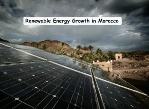 Renewable Energy growth in Morocco