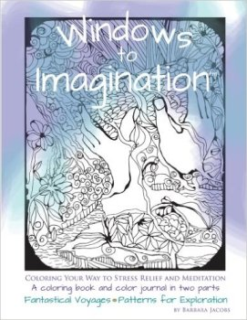 Windows to Imagination - front cover - coloring book and color journal. Personal enjoyment