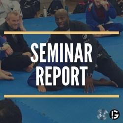Jude Samuel BJJ School Seminar Report