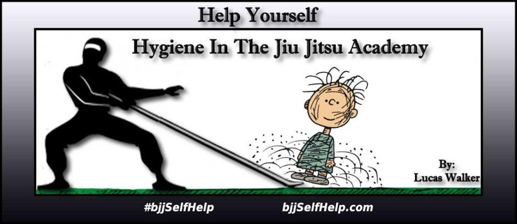 Hygiene In The Jiu Jitsu Academy - BJJ Self Help