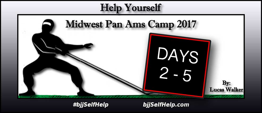 """2017 Midwest Pan Ams Camp (Days 2 – 5) """"The Grind"""""""