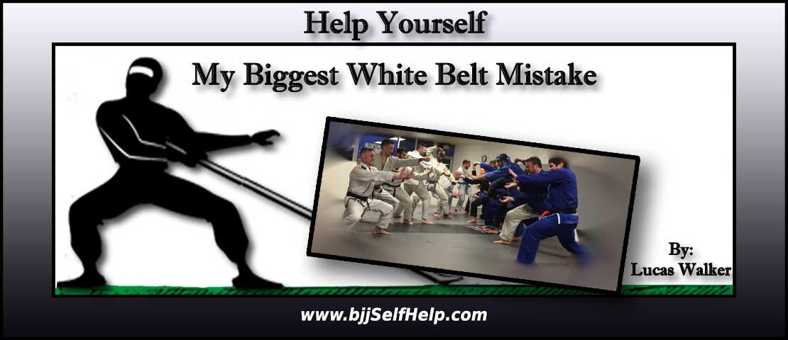 My Biggest White Belt Mistake