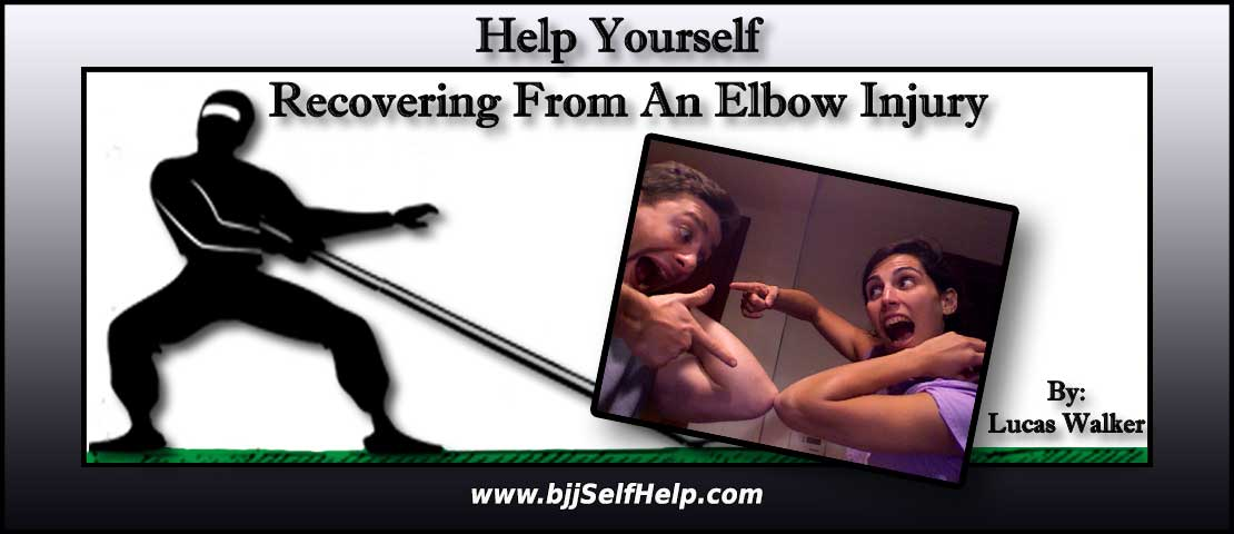 BJJ Elbow Injury – Recovering After Getting My Elbow Popped