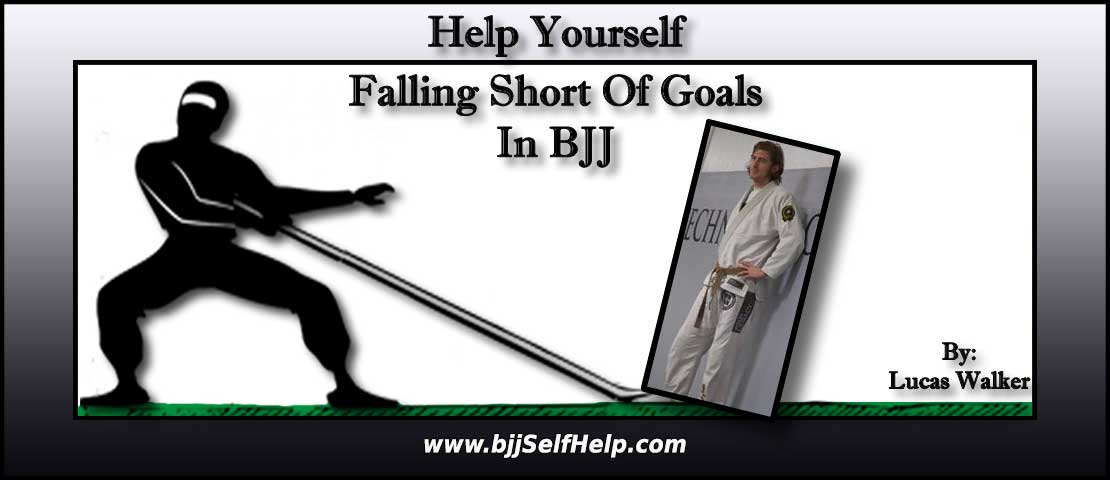 What To Do When Falling Short Of A Goal In BJJ?