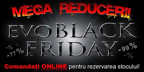 Oferte Black Friday Evomag
