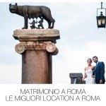 Matrimonio a Roma | Le Migliori Location a Roma