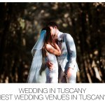Wedding in Tuscany | Best Wedding Venues in Tuscany