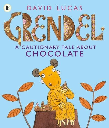 Grendel - A Cautionary Tale about Chocolate
