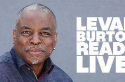 LeVar Burton Reads Live!