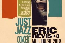 Just Jazz: Live Concert Series ~ Eric Revis + 3