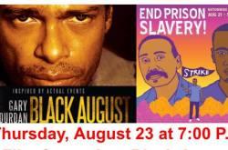 FILM: Black August & Prisoner Solidarity