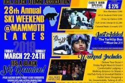 UCLA Black Alumni Association 28th Annual Ski Trip Weekend to Mammoth Lakes