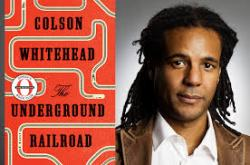 CAAM Reads! The Underground Railroad by Colson Whitehead
